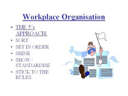 5s, 5c, workplace organization